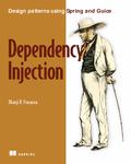 Dependency Injection by Dhanji R. Prasanna