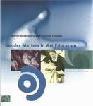 Gender Matters in Art Education