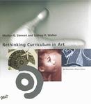 Rethinking Curriculum in Art